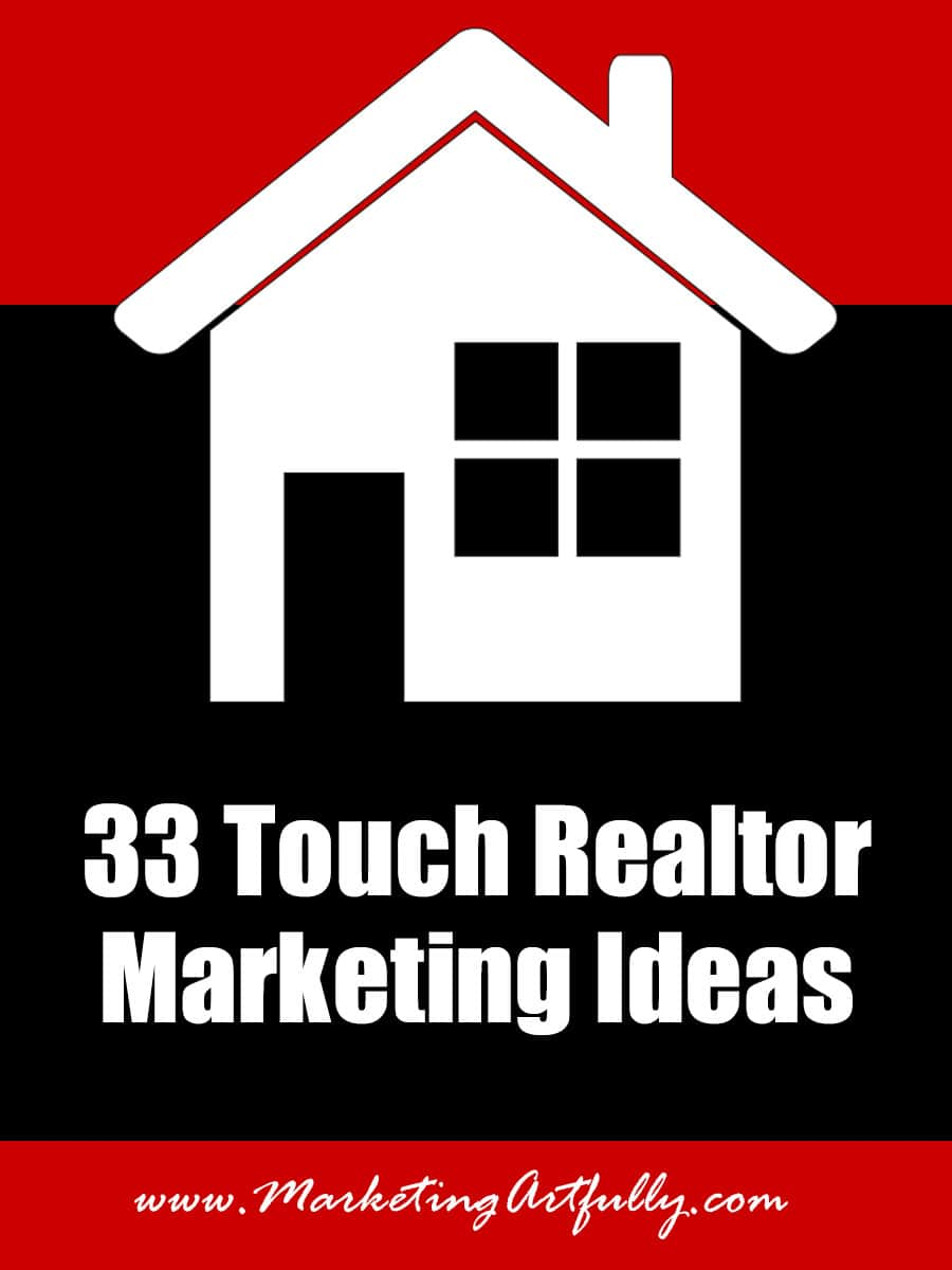 33 touch Real Estate Agent Marketing Ideas | A 33 Touch Real Estate Agent Marketing Program will change your real estate career. We have tons of FREE information for Real Estate Agents on how to use a 33 Touch Marketing Campaign to grow their business!