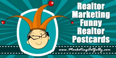 Realtor Marketing Funny Realtor Postcards