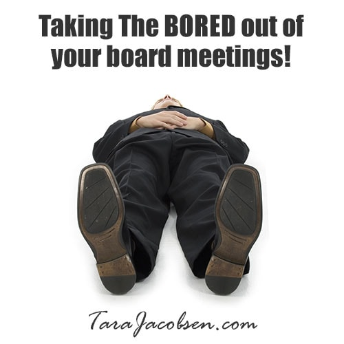 Taking the Bored out of board meeting - Facilitation and Mediation