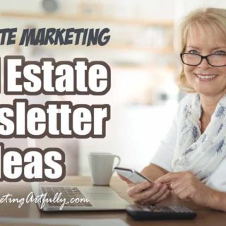 Real Estate Marketing - Real Estate Newsletter Ideas... Tips and ideas for your real estate newsletters! Whether you are printed newsletters or email newsletters, being interesting to your readers is the most important thing. Take your real estate marketing to a whole new level.