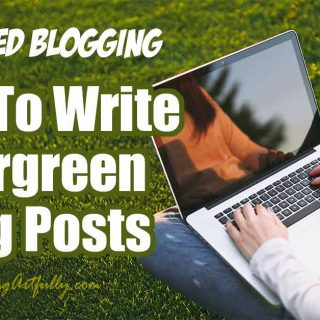 Writing Evergreen Keyword Blog Posts (Advanced Blogging)