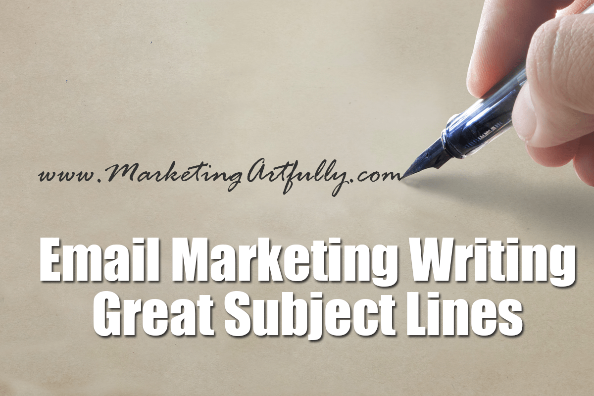 Writing Great Subject Lines - Email Marketing