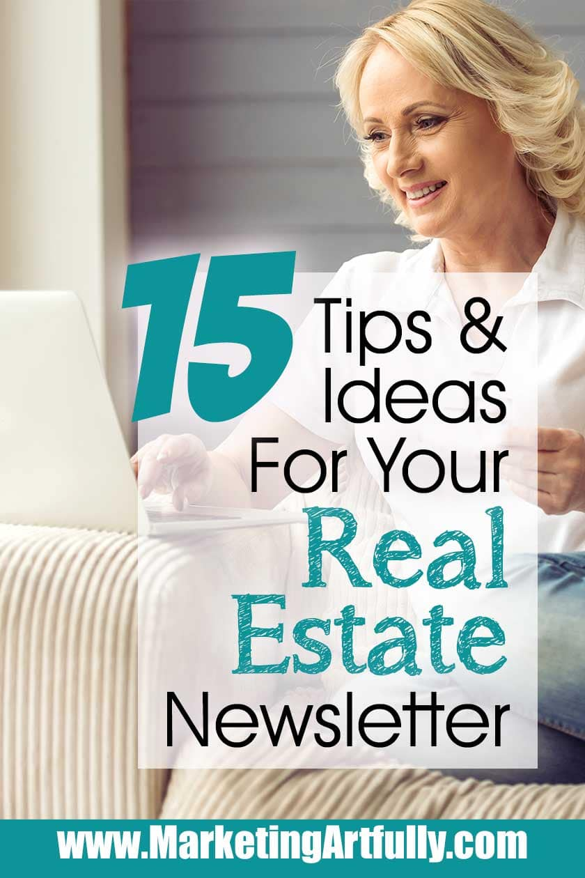 15 Tips and Ideas For Your Real Estate Newsletters