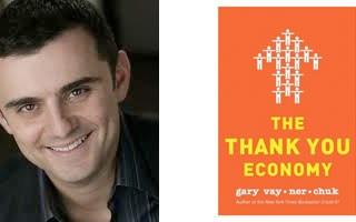Gary Vaynerchuk Thank You Economy