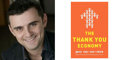 The Thank You Economy – gary vay-ner-chuk