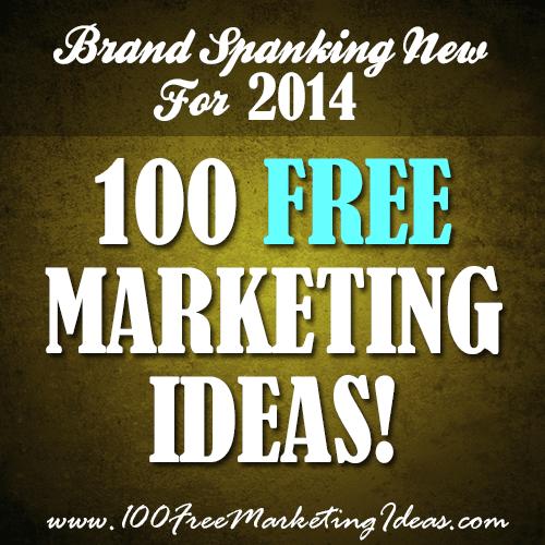 100 Free Marketing Ideas!