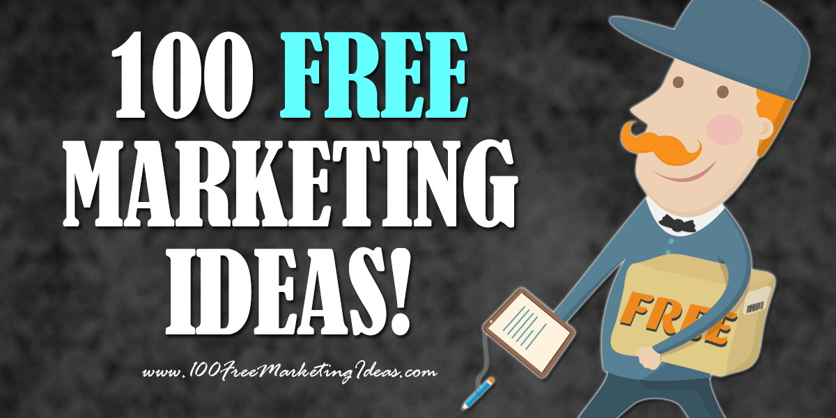 100 Free Marketing Ideas