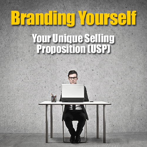 Branding Yourself - Your Unique Selling Proposition