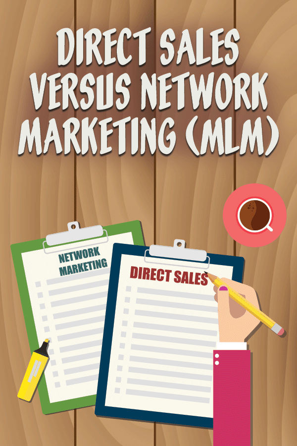 Direct Sales Versus Network Marketing | Many of our entrepreneur marketing coaching clients are involved in Direct Sales or MLMs. Because I was not sure I actually knew the difference (okay, I admit, I didn't know there WAS a difference!), I thought I should get some help from an expert in the industry!