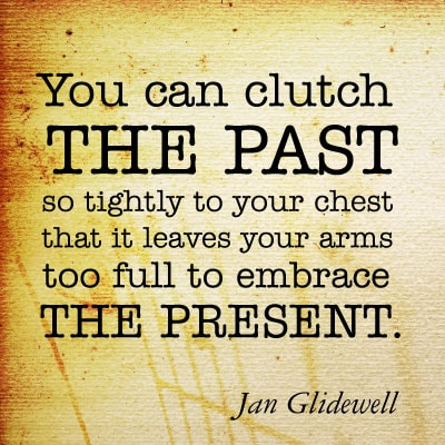 Quote - clutch the past