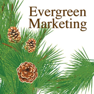 What is Evergreen Marketing | Evergreen Marketing Definition