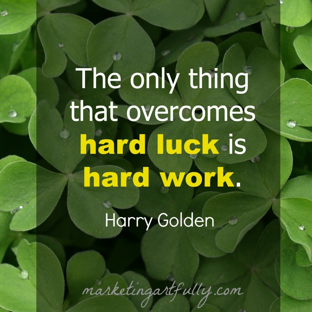 Luck Vs Hard Work Quotes: Work Quotes With Pictures