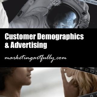 Customer Demographics and Advertising
