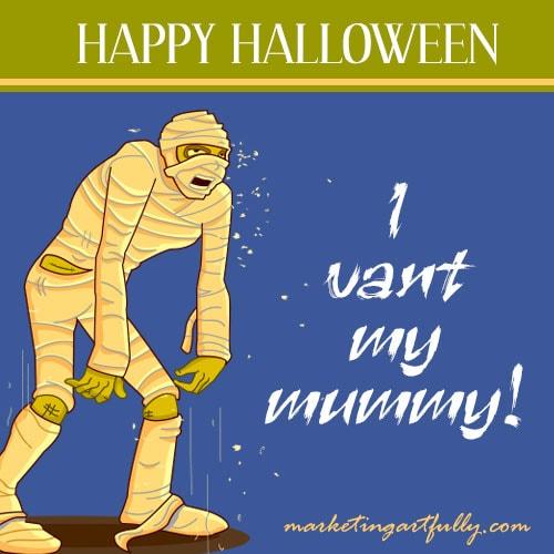 I vant my mummy