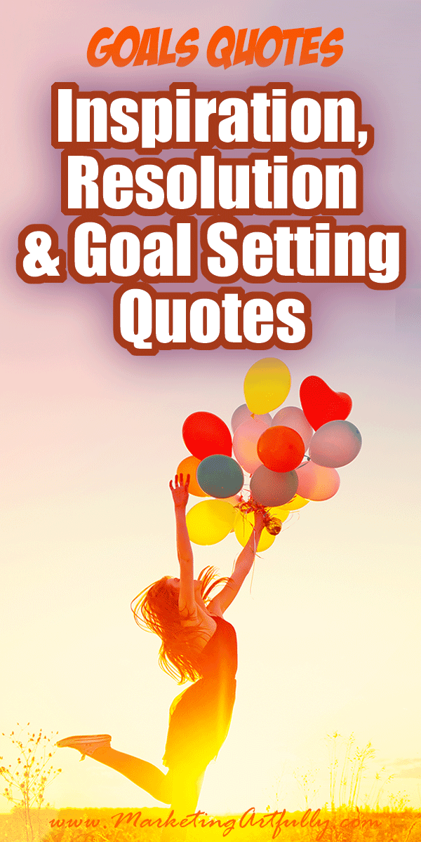 Inspirational, Resolution and Goal Setting Quotes... Looking for great inspirations, resolution and goal setting quotes? Good for New Years, team building or making your New Year's resolutions stick! #quotes #goals