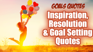 29 Goals Quotes - Inspirational, Resolution and Goal Setting