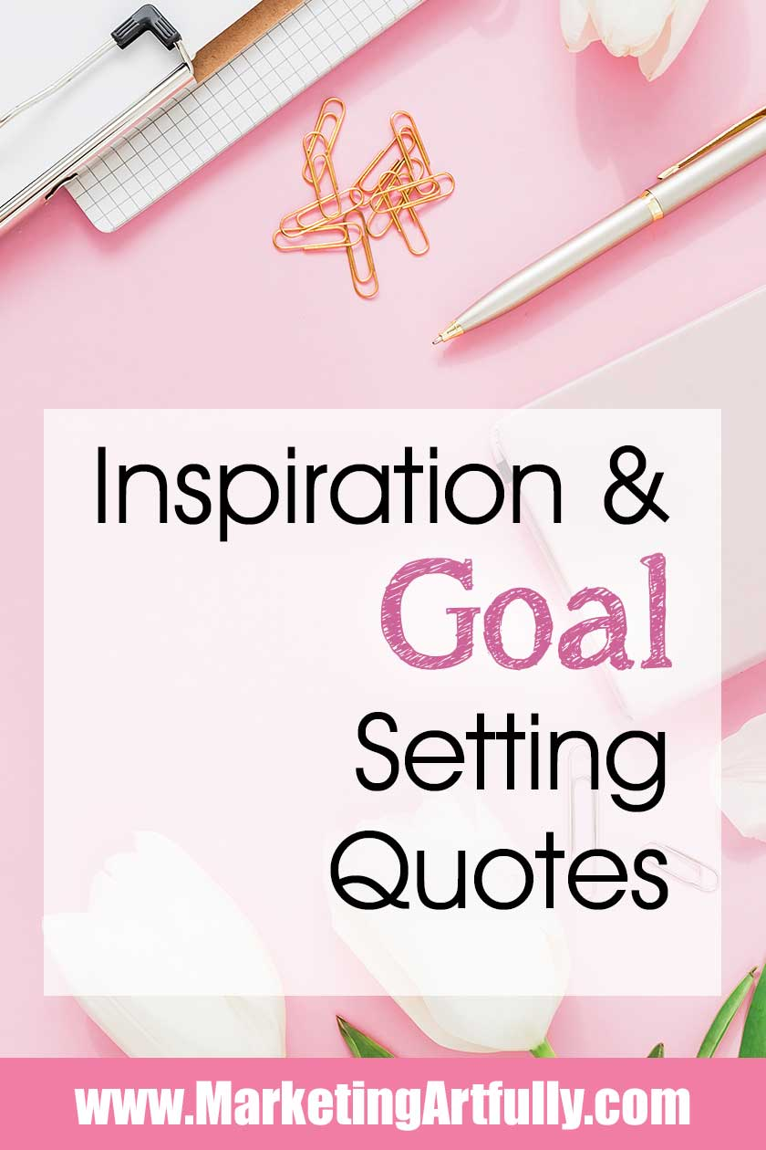 Goal setting quotes to be inspiration and motivation for your business and personal development. Hard work, positivity and challenges can ultimately lead to success as an entrepreneur.