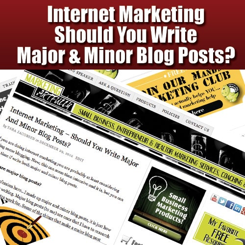 Internet Marketing - Should You Write Major And Minor Blog