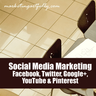 Social Media Marketing - Facebook, Twitter, Google+, YouTube and Pinterest