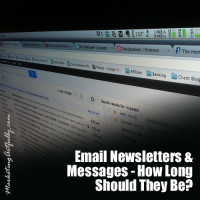 Email Newsletters and Messages – How Long Should They Be?