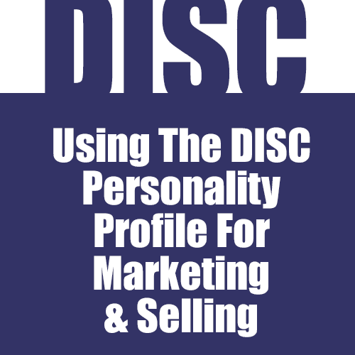 Using The DISC Personality