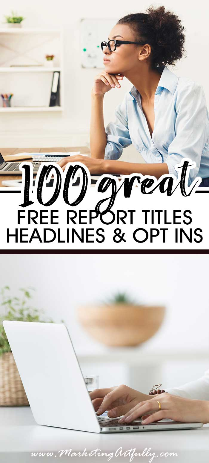 100 Great Free Report Titles, Best Headlines and Optin Offers