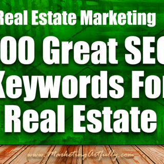 Real Estate Marketing | 100 Great SEO Keywords For Real Estate Agents