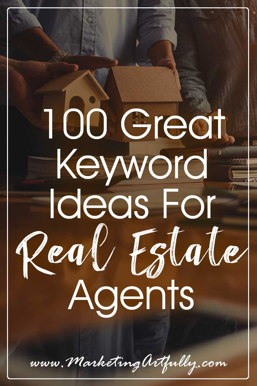 100 Great SEO Keywords for Real Estate Agents | Real Estate Marketing… Great real estate SEO keywords for agentsinclude ones targeting buyers, sellers, FSBOs expireds and more! Here are my top real estate marketing search terms for my Realtor friends, broken down into categories.