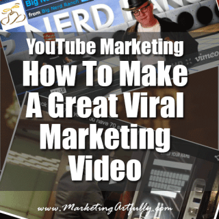 YouTube Marketing – How To Make A Great Viral Marketing Video