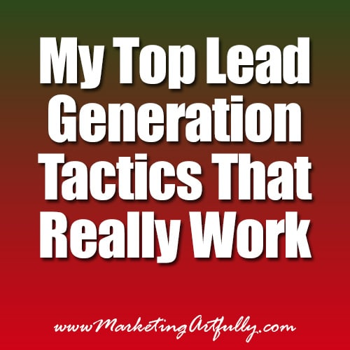 My top lead generation tactics that work