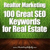 Real Estate Marketing | 100 Great SEO Keywords for Realtors