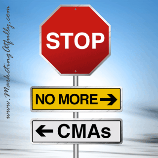 Realtor Marketing Stop Offering CMAs
