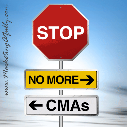 Real Estate Marketing Stop Offering CMAs