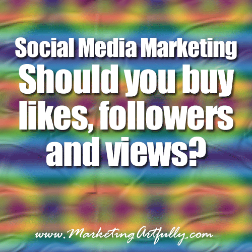 Social Media Marketing – Should you buy likes, followers and views?