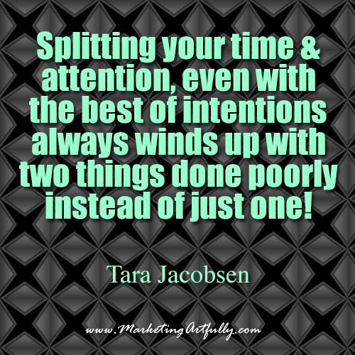 Splitting your time and attention