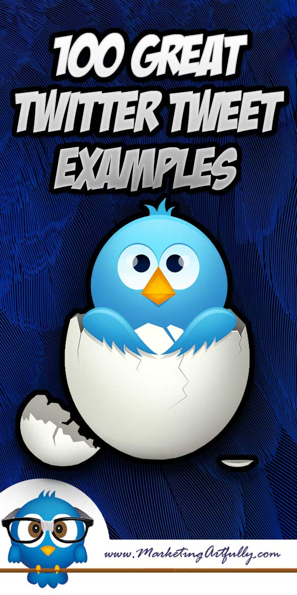 100 Great Twitter Tweet Examples