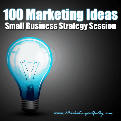 100 Marketing Ideas - Small Business Strategy Session
