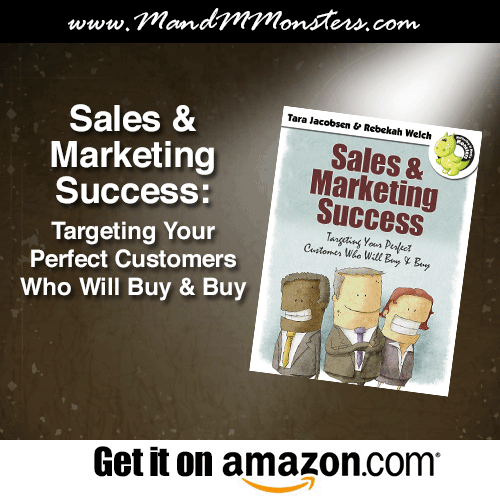 Sales and Marketing Success: Targeting Your Perfect Customer Who Will Buy & Buy
