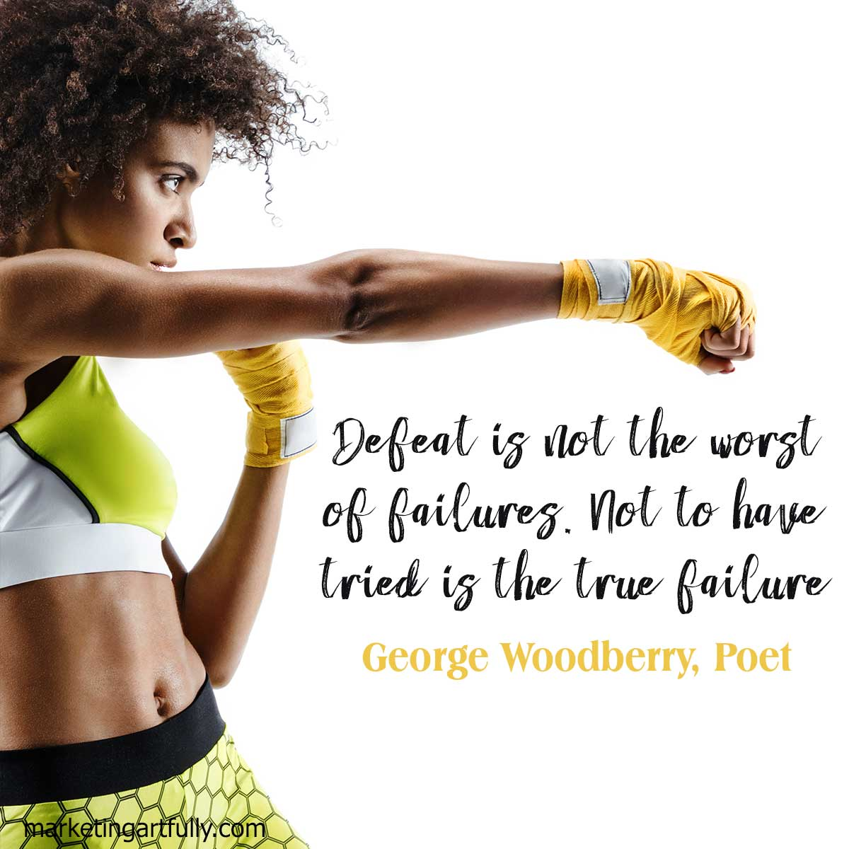 Defeat is not the worst of failures. Not to have tried is the true failure.George Woodberry, Poet