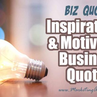 39 Inspirational and Motivational Business Quotes