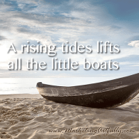 A rising tide lifts all the little boats