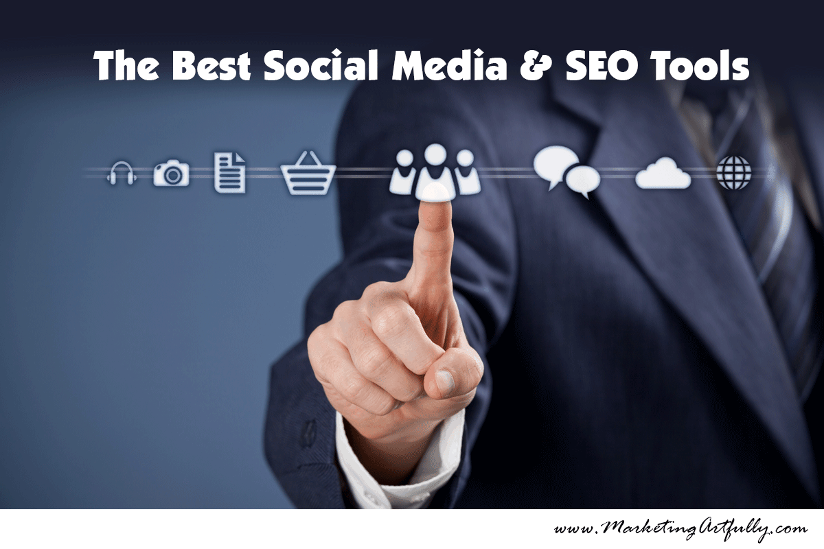The Best SEO and Social Media Tools