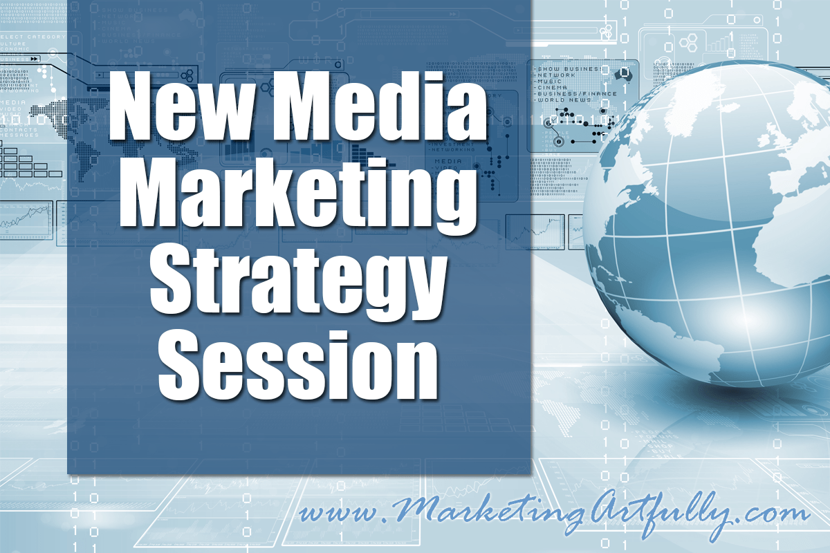 New Media Marketing Strategy Session