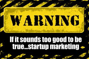 Entrepreneur Marketing - Startup warning