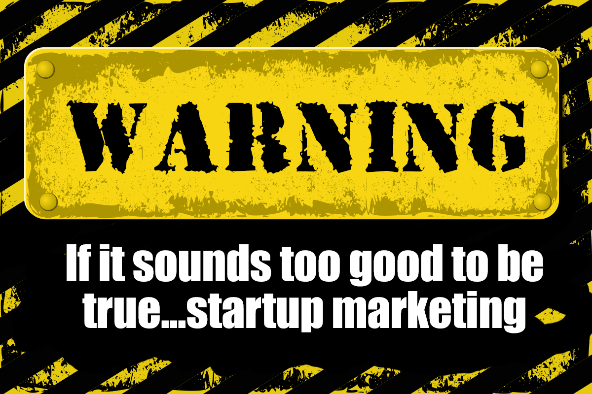 Entrepreneur Marketing - Startup warning