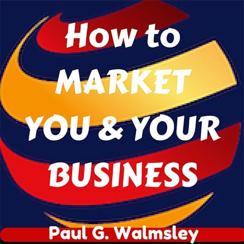 Paul Walmsley - Marketing Podcast