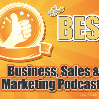 The Best Business, Sales and Marketing Podcasts