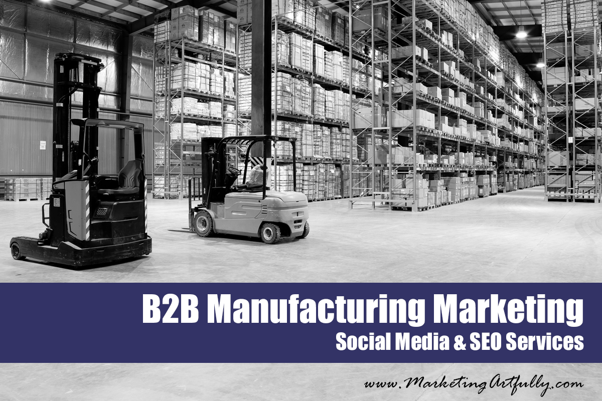 B2B Manufacturing Marketing | Social Media Services