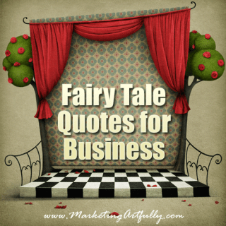 Fairy Tale Quotes For Business