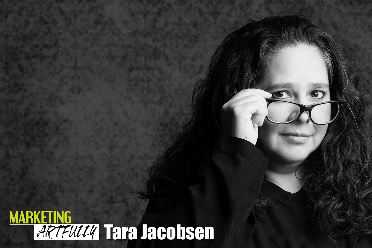 Marketing Artfully - Tara Jacobsen